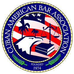 Member, Cuban American Bar Association